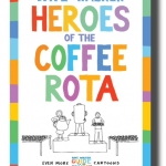 New book: Heroes of the coffee rota